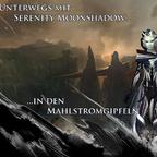 Unterwegs mit Serenity Moonshadow