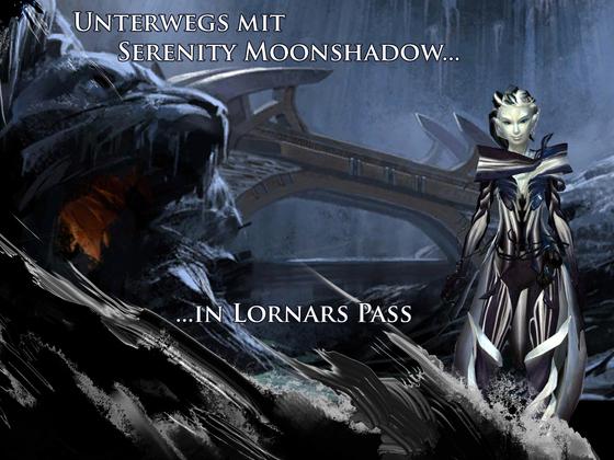 Unterwegs mit Serenity Moonshadow in Lornars Pass